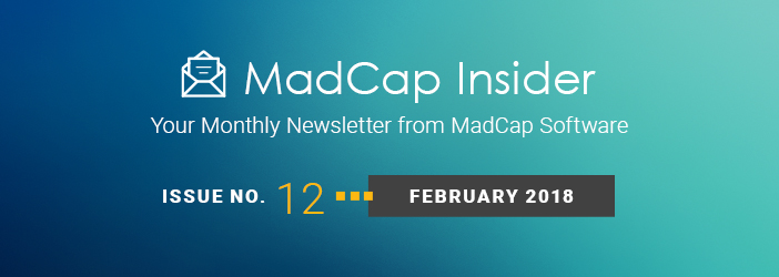 MadCap Insider, Issue No. 12, Feburary 2018