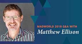MadWorld 2018 Q&A with Matthew Ellison