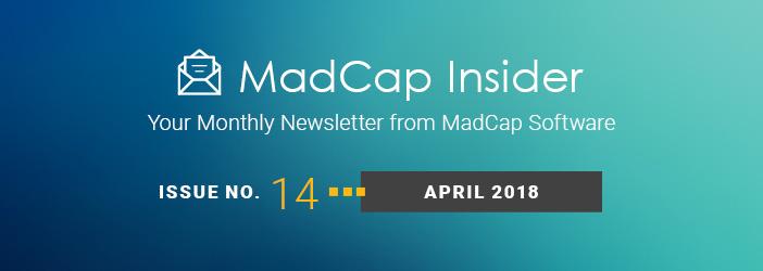 MadCap Insider, Issue No. 14, April 2018