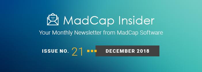 MadCap Insider, Issue No. 21, December 2018