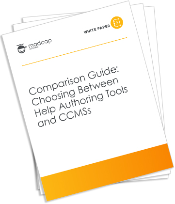 Image of the Comparison Guide: Choosing Between Help Authoring Tools and CCMSs