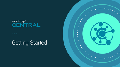 Getting Started with MadCap Central