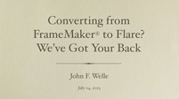 Converting From FrameMaker® to Flare? We've Got Your Back.