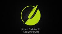 Styles: Part 5 of 10 Applying Styles